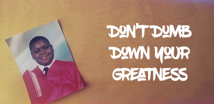 Announcing My 1st Book: Don't Dumb Down Your Greatness